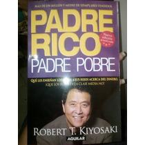 Padre Rico, Padre Pobre. Nueva Edición. Robert T. Kiyosaki.