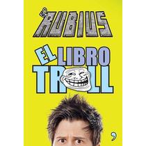 El Libro Troll. El Rubius.